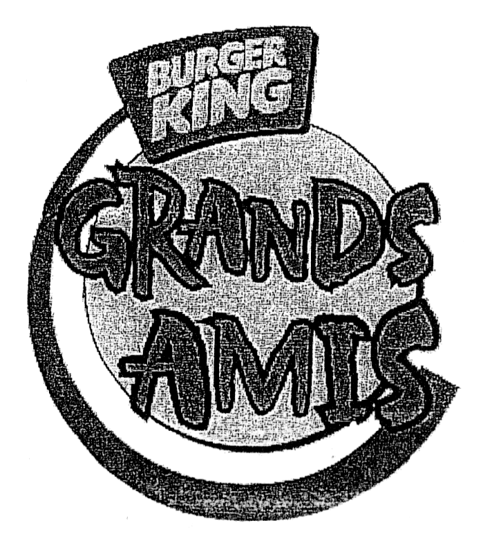 BURGER KING GRANDS AMIS & Design
