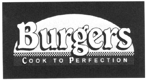 BURGERS COOK TO PERFECTION & DESIGN