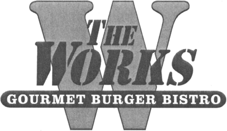 THE WORKS GOURMET BURGER BISTRO & DESIGN