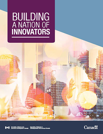 Building a Nation of Innovators - Innovation for a Better Canada