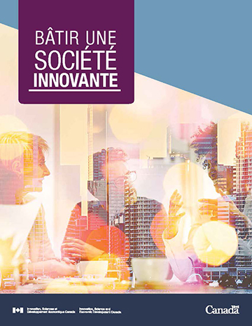 Bâtir une société innovante - Innover pour un meilleur Canada 5cdfae586afa